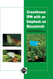 Greenhouse IPM with an Emphasis on Biocontrols