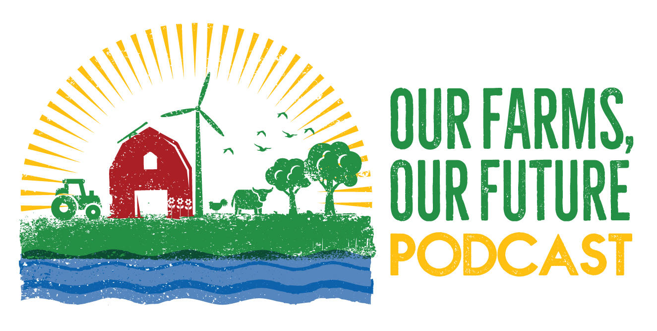 Our Farms Our Future podcast logo